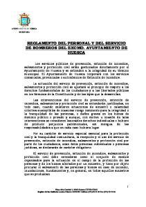 REGLAMENTO DEL PERSONAL Y DEL SERVICIO DE BOMBEROS DEL EXCMO. AYUNTAMIENTO DE HUESCA