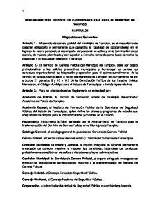REGLAMENTO DEL SERVICIO DE CARRERA POLICIAL PARA EL MUNICIPIO DE TAMPICO CAPITULO I. Disposiciones Generales
