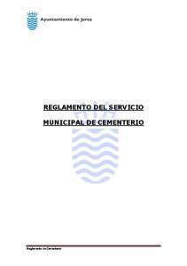REGLAMENTO DEL SERVICIO MUNICIPAL DE CEMENTERIO. Reglamento de Cementerio