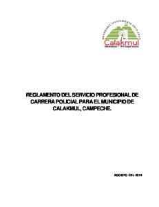 REGLAMENTO DEL SERVICIO PROFESIONAL DE CARRERA POLICIAL PARA EL MUNICIPIO DE CALAKMUL, CAMPECHE