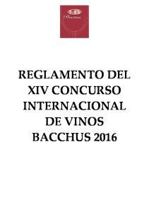 REGLAMENTO DEL XIV CONCURSO INTERNACIONAL DE VINOS BACCHUS 2016