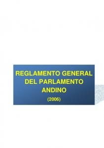 REGLAMENTO GENERAL DEL PARLAMENTO ANDINO (2006)