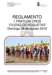 REGLAMENTO I TRIATLON CROS CIUDAD DE ROQUETAS Domingo 28 de agosto 2016