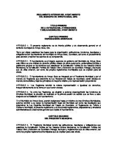 REGLAMENTO INTERIOR DEL AYUNTAMIENTO DEL MUNICIPIO DE ARROYO SECO, QRO. TITULO PRIMERO DE LA INTEGRACION, ATRIBUCIONES Y OBLIGACIONES DEL AYUNTAMIENTO