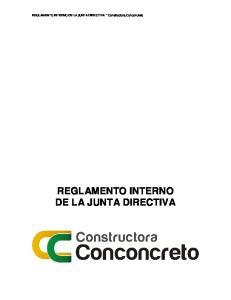 REGLAMENTO INTERNO DE LA JUNTA DIRECTIVA Constructora Conconcreto REGLAMENTO INTERNO DE LA JUNTA DIRECTIVA