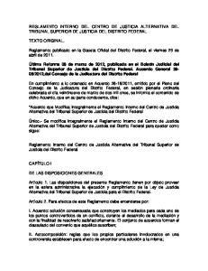 REGLAMENTO INTERNO DEL CENTRO DE JUSTICIA ALTERNATIVA DEL TRIBUNAL SUPERIOR DE JUSTICIA DEL DISTRITO FEDERAL