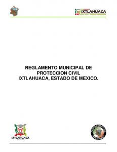 REGLAMENTO MUNICIPAL DE PROTECCION CIVIL IXTLAHUACA, ESTADO DE MEXICO