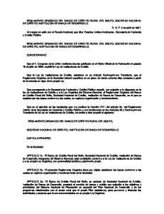 REGLAMENTO ORGANICO DEL BANCO DE CREDITO RURAL DEL GOLFO, SOCIEDAD NACIONAL DE CREDITO, INSTITUCION DE BANCA DE DESARROLLO