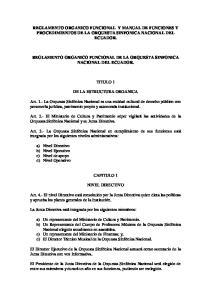 REGLAMENTO ORGANICO FUNCIONAL Y MANUAL DE FUNCIONES Y PROCEDIMIENTOS DE LA ORQUESTA SINFONICA NACIONAL DEL ECUADOR