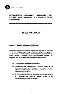 REGLAMENTO ORGANICO MUNICIPAL DEL EXCMO. AYUNTAMIENTO DE L'HOSPITALET DE LLOBREGAT. TITULO PRELIMINAR