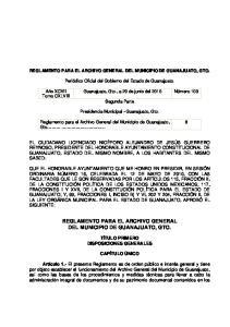 REGLAMENTO PARA EL ARCHIVO GENERAL DEL MUNICIPIO DE GUANAJUATO, GTO