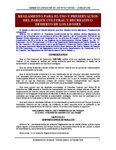 REGLAMENTO PARA EL USO Y PRESERVACION DEL PARQUE CULTURAL Y RECREATIVO DESIERTO DE LOS LEONES