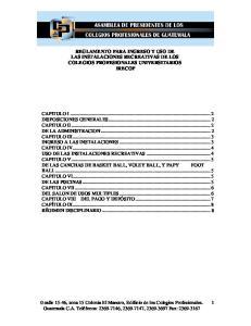 REGLAMENTO PARA INGRESO Y USO DE LAS INSTALACIONES RECREATIVAS DE LOS COLEGIOS PROFESIONALES UNIVERSITARIOS IRECOP
