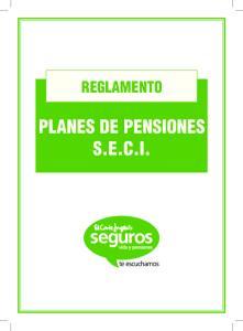 REGLAMENTO PLANES DE PENSIONES S.E.C.I