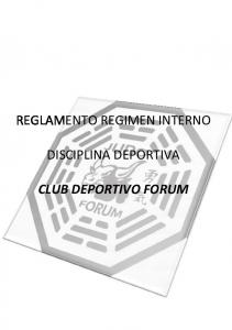 REGLAMENTO REGIMEN INTERNO DISCIPLINA DEPORTIVA CLUB DEPORTIVO FORUM