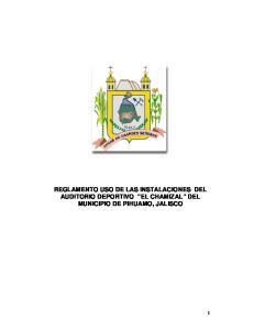 REGLAMENTO USO DE LAS INSTALACIONES DEL AUDITORIO DEPORTIVO EL CHAMIZAL DEL MUNICIPIO DE PIHUAMO, JALISCO