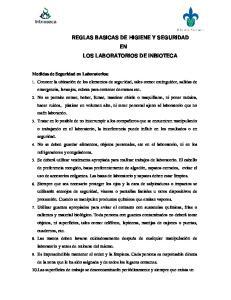 REGLAS BASICAS DE HIGIENE Y SEGURIDAD EN LOS LABORATORIOS DE INBIOTECA