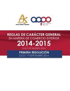REGLAS DE CARÁCTER GENERAL EN MATERIA DE COMERCIO EXTERIOR D.O.F. 29 AGOSTO 2014