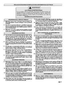 REGLAS DE SEGURIDAD GENERALES PARA HERRAMIENTAS ELÉCTRICAS ADVERTENCIA! LEA TODAS LAS INSTRUCCIONES GUA0RDE ESTAS INSTRUCCIONES