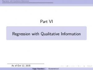 Regression with Qualitative Information. Part VI. Regression with Qualitative Information