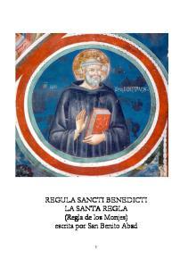 REGULA SANCTI BENEDICTI LA SANTA REGLA (Regla de los Monjes) escrita por San Benito Abad