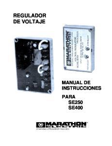REGULADOR DE VOLTAJE MANUAL DE INSTRUCCIONES PARA SE250 SE400