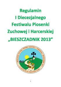 Regulamin I Diecezjalnego Festiwalu Piosenki Zuchowej i Harcerskiej BIESZCZADNIK 2013