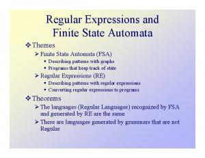 Regular Expressions and Finite State Automata