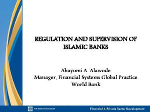 REGULATION AND SUPERVISION OF ISLAMIC BANKS