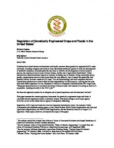 Regulation of Genetically Engineered Crops and Foods in the United States 1