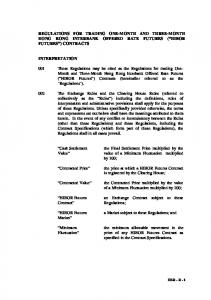 REGULATIONS FOR TRADING ONE-MONTH AND THREE-MONTH HONG KONG INTERBANK OFFERED RATE FUTURES ( HIBOR FUTURES ) CONTRACTS