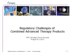 Regulatory Challenges of Combined Advanced Therapy Products