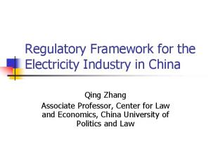 Regulatory Framework for the Electricity Industry in China