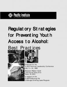 Regulatory Strategies for Preventing Youth Access to Alcohol: Best Practices