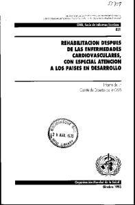 REHABILITACION DESPUES DE LAS ENFERMEDADES CARDIOVASCULARES, CON ESPECIAL ATENCION A LOS PAISES EN DESARROLLO