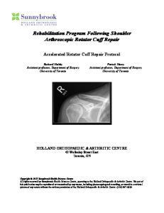 Rehabilitation Program Following Shoulder Arthroscopic Rotator Cuff Repair
