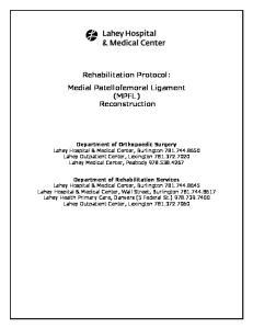 Rehabilitation Protocol: Medial Patellofemoral Ligament (MPFL) Reconstruction