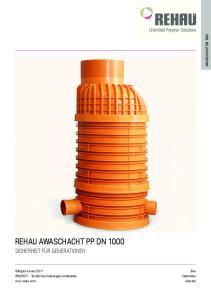 REHAU AWASCHACHT PP DN 1000 AWASCHACHT DN Bau Automotive Industrie