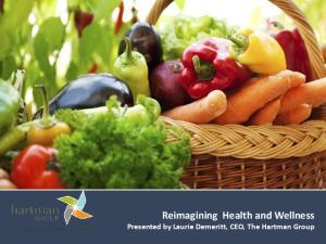 Reimagining Health and Wellness
