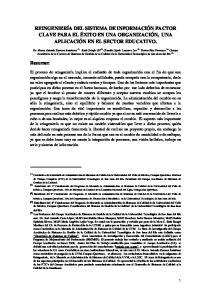 REINGENIERÍA DEL SISTEMA DE INFORMACIÓN FACTOR CLAVE PARA EL ÉXITO EN UNA ORGANIZACIÓN, UNA APLICACIÓN EN EL SECTOR EDUCATIVO