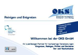 Reinigen und Entgraten. Willkommen bei der OKS GmbH