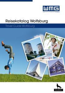 Reisekatalog Wolfsburg. Travel Guide Wolfsburg