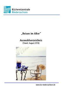 Reisen im Alter. Auswahlverzeichnis (Stand: August 2016)