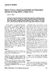 Reiter's Disease, Ankylosing Spondylitis and Rheumatoid Arthritis Occurring Within a Single Family