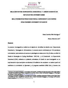 RELACION ENTRE DEPENDENCIA EMOCIONAL Y AFRONTAMIENTO EN ESTUDIANTES UNIVERSITARIOS RELATIONSHIP BETWEEN EMOTIONAL DEPENDENCY AND COPING