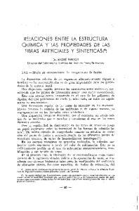 RELACIONES ENTRE LA ESTRUCTURA QOIMICA Y LAS PROPIEDADES DE LAS FIBRAS ARTIFICIALES Y SINTETICAS(*)