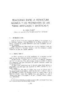 RELACIONES ENTRE LA ESTRUCTURA QUlMlCA Y LAS PROPIEDADES DE LAS FIBRAS ARTIFICIALES Y SINTETICAS (*)