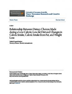 Relationship Between Dietary Choices Made during a Low-Calorie, Low-fat Diet and Changes in Caloric Intake, Caloric Intake from Fat, and Weight Loss