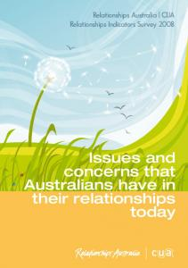 Relationships Australia CUA Relationships Indicators Survey Issues and concerns that Australians have in their relationships today