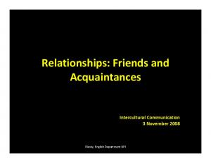 Relationships: Friends and
